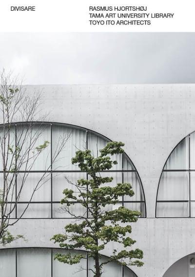 Rasmus hjortshøj tama art university library toyo ito architects